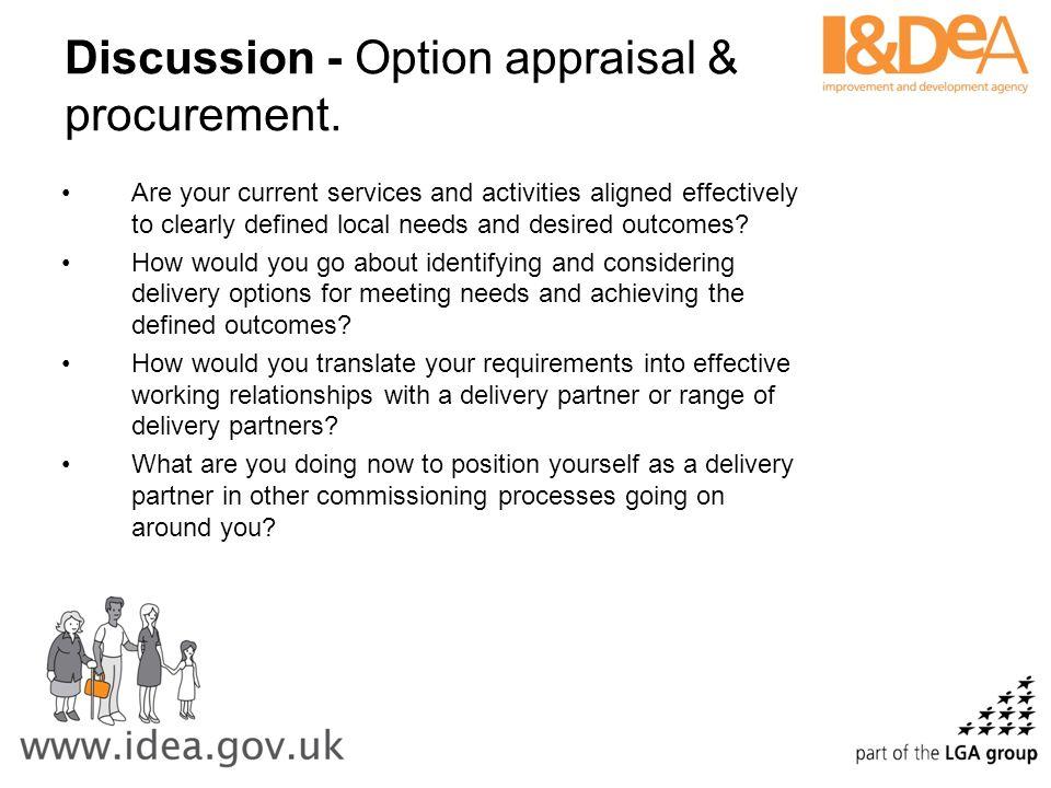 Discussion - Option appraisal & procurement.