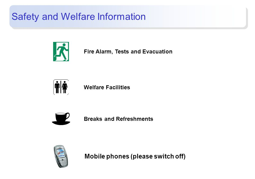 Safety and Welfare Information
