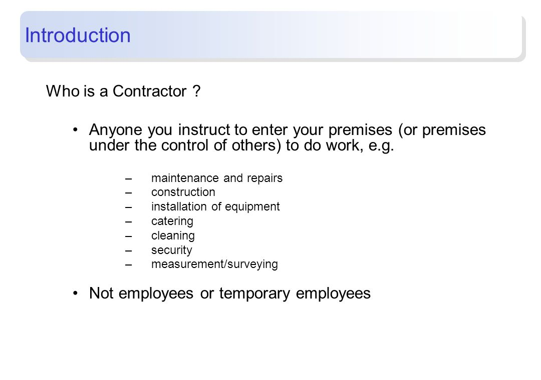 Introduction Who is a Contractor
