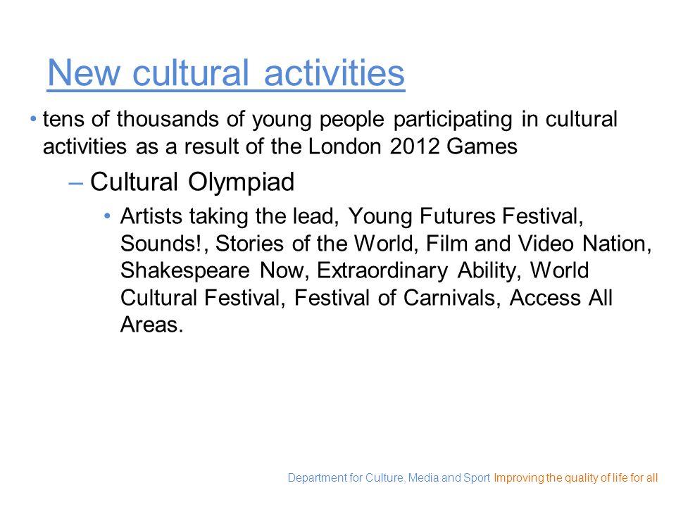 New cultural activities
