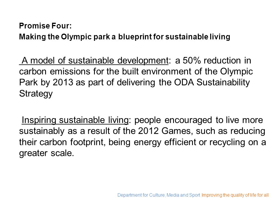 Promise Four: Making the Olympic park a blueprint for sustainable living.