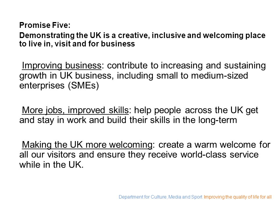 Promise Five: Demonstrating the UK is a creative, inclusive and welcoming place to live in, visit and for business.