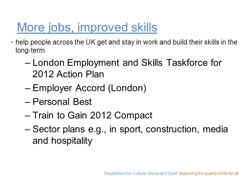 More jobs, improved skills