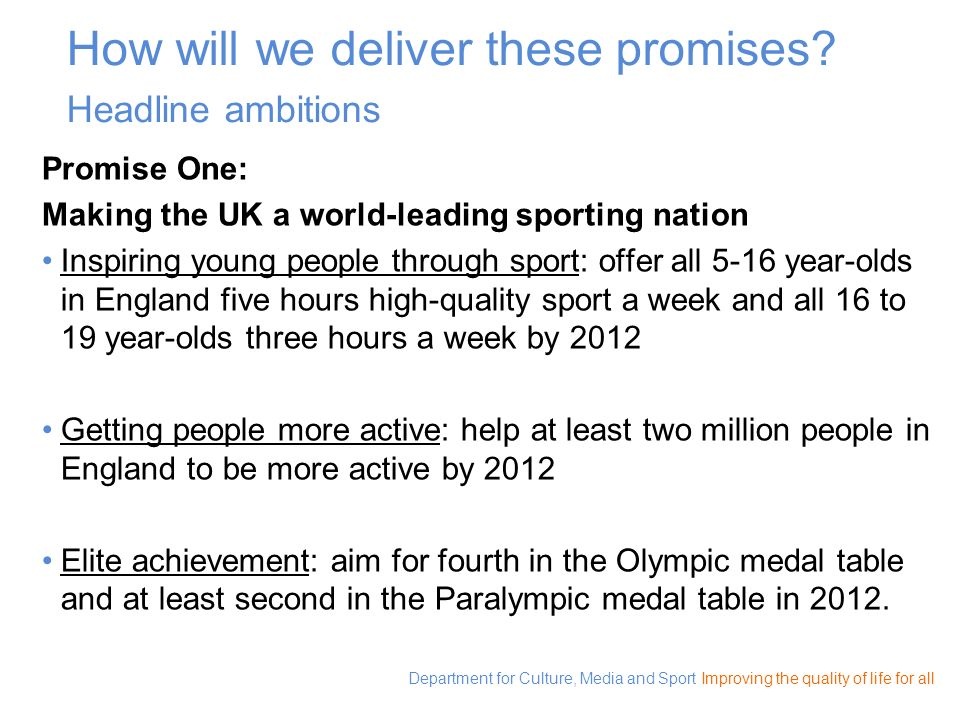 How will we deliver these promises Headline ambitions