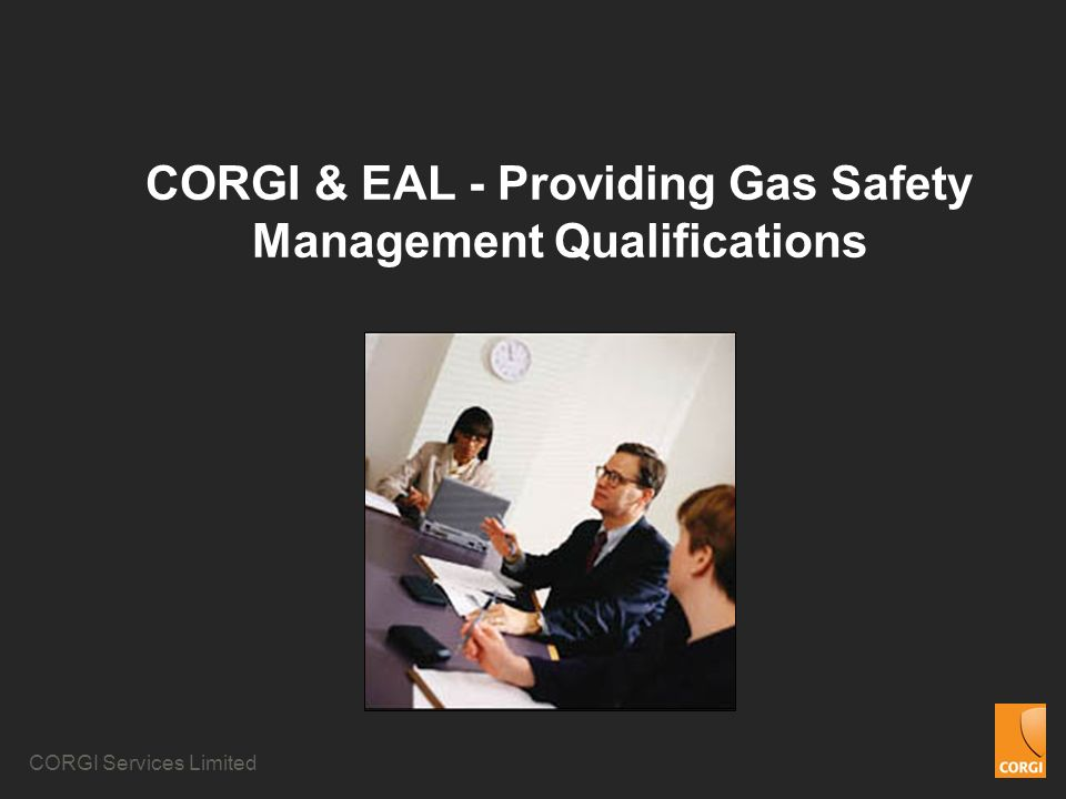 CORGI & EAL - Providing Gas Safety Management Qualifications
