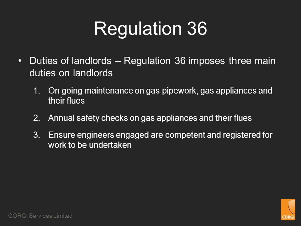 Regulation 36 Duties of landlords – Regulation 36 imposes three main duties on landlords.