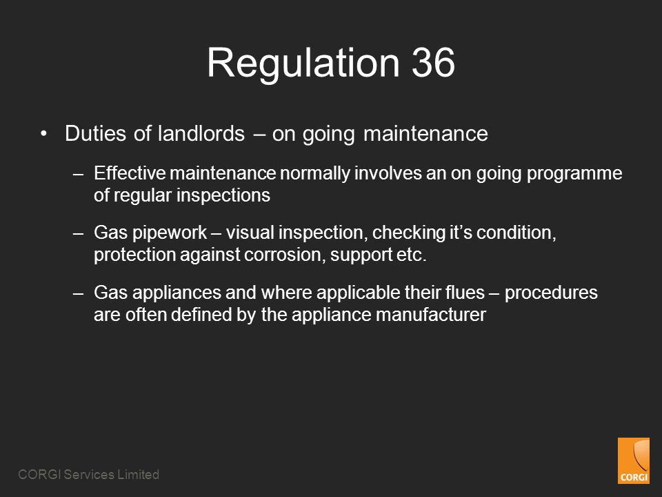 Regulation 36 Duties of landlords – on going maintenance