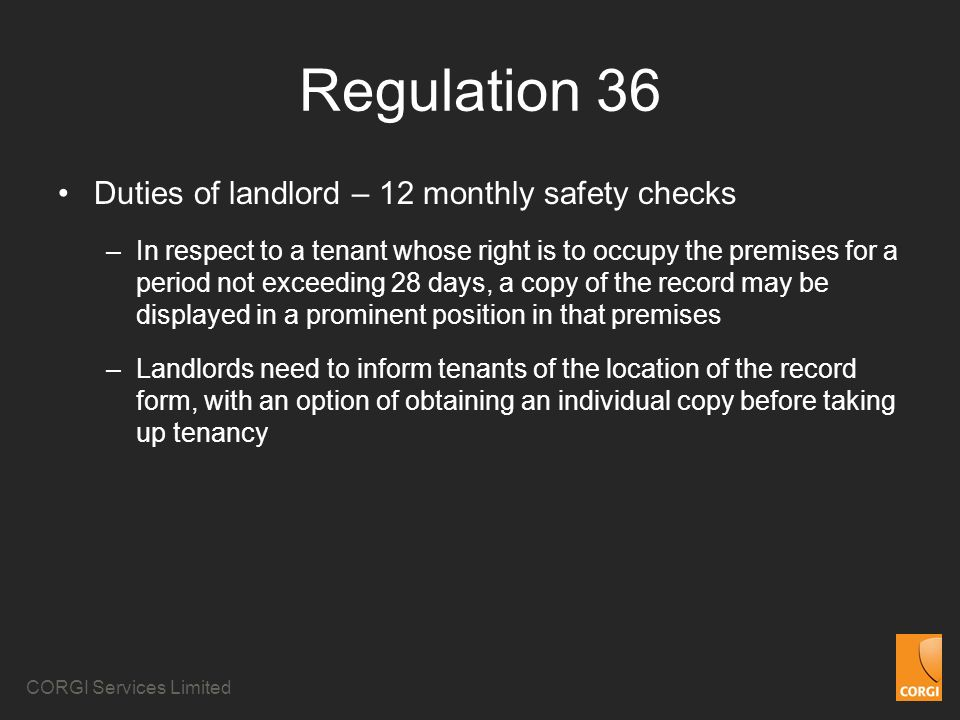 Regulation 36 Duties of landlord – 12 monthly safety checks