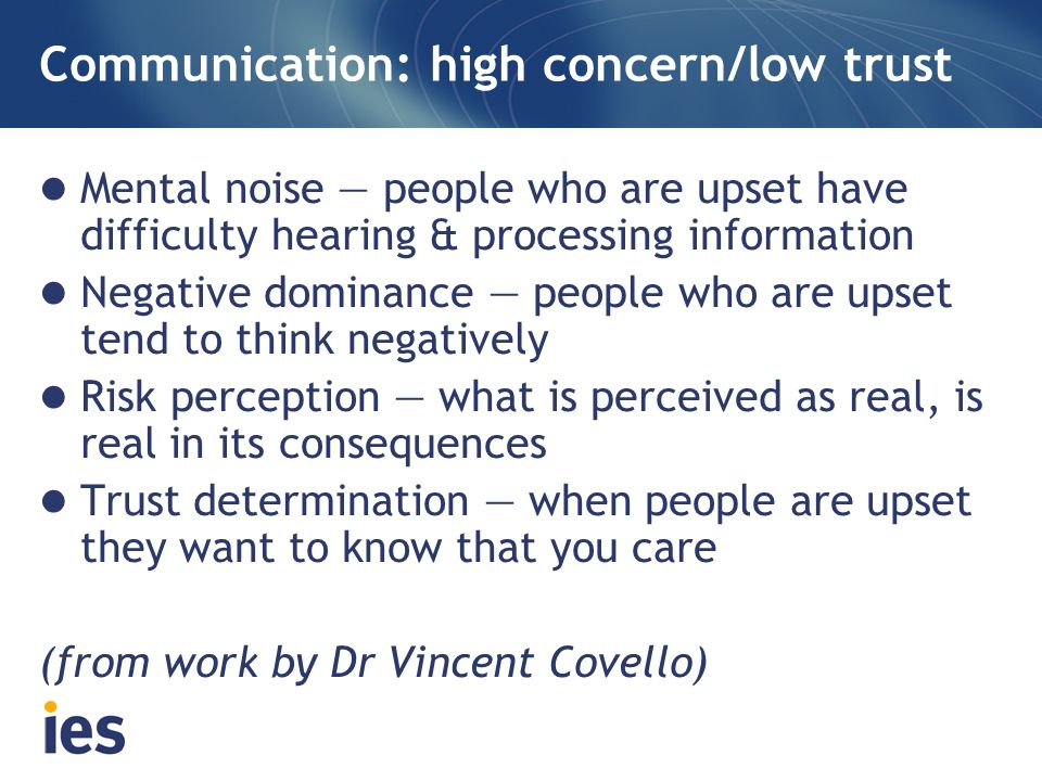 Communication: high concern/low trust