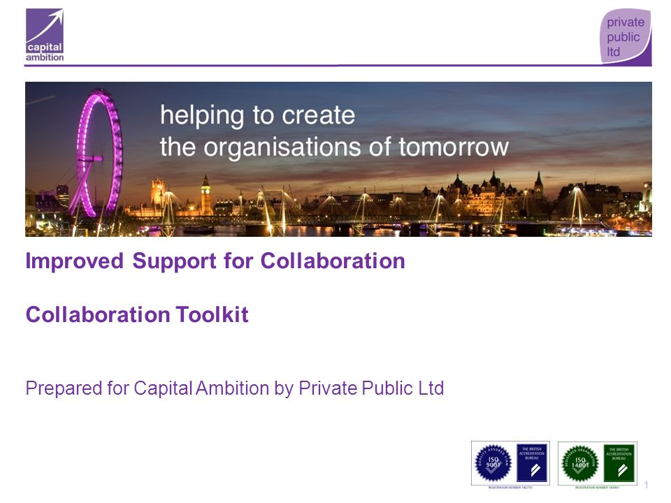 Improved Support for Collaboration Collaboration Toolkit