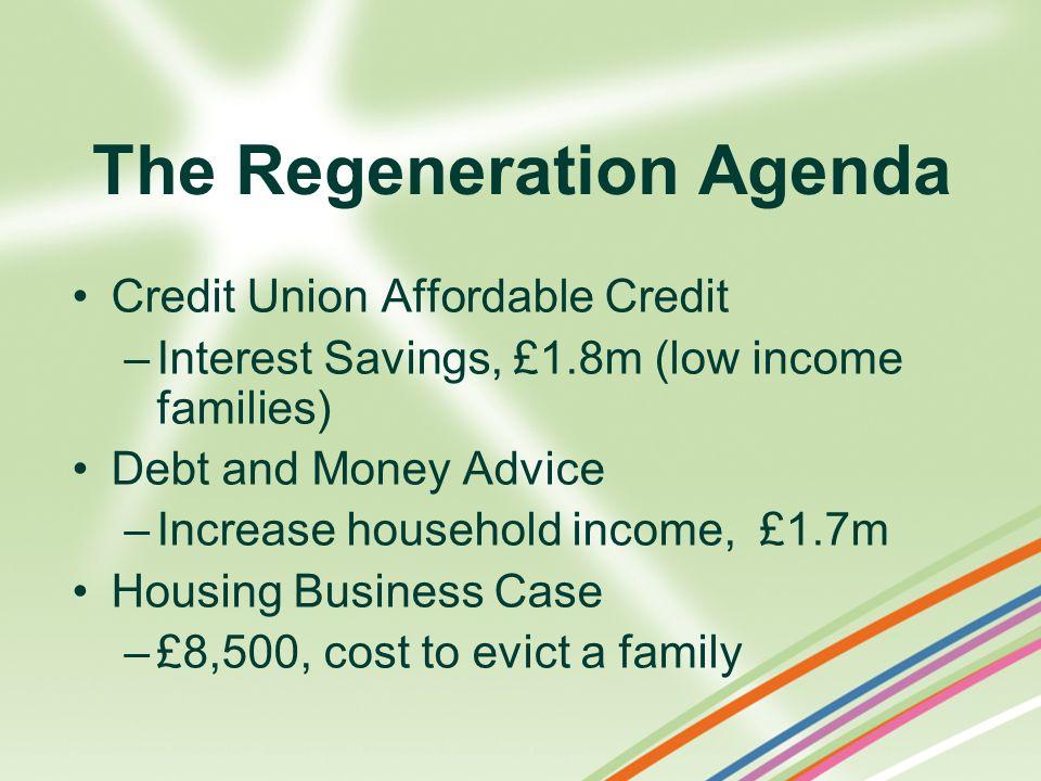 The Regeneration Agenda
