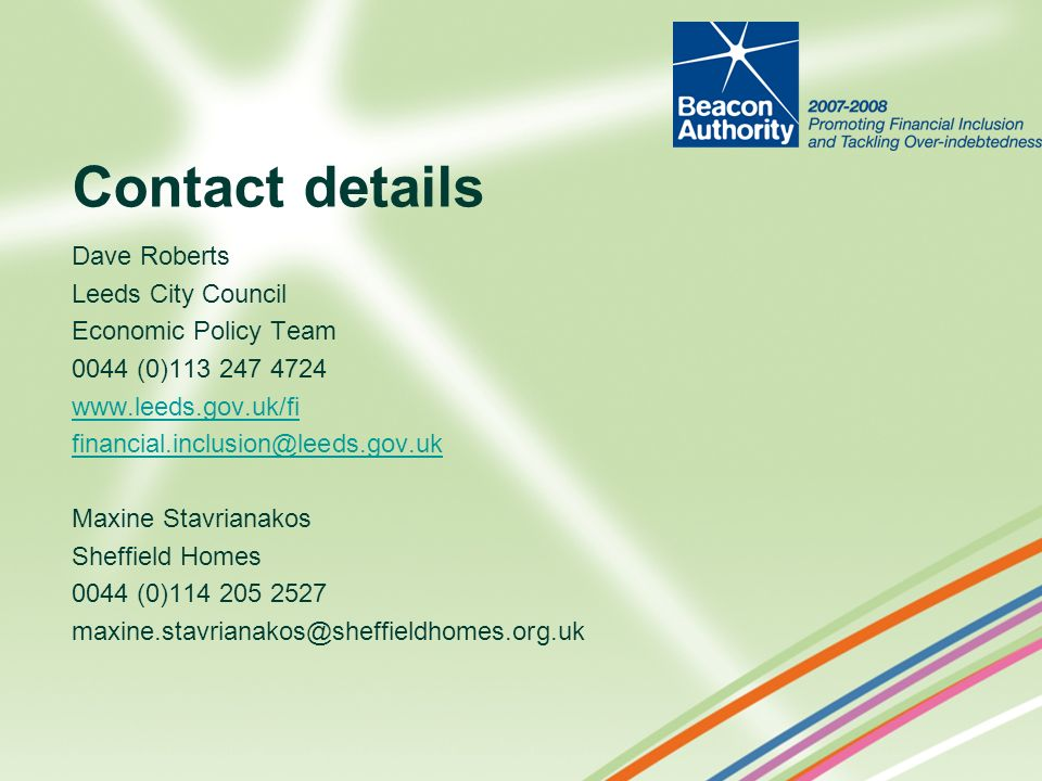 Contact details Dave Roberts Leeds City Council Economic Policy Team
