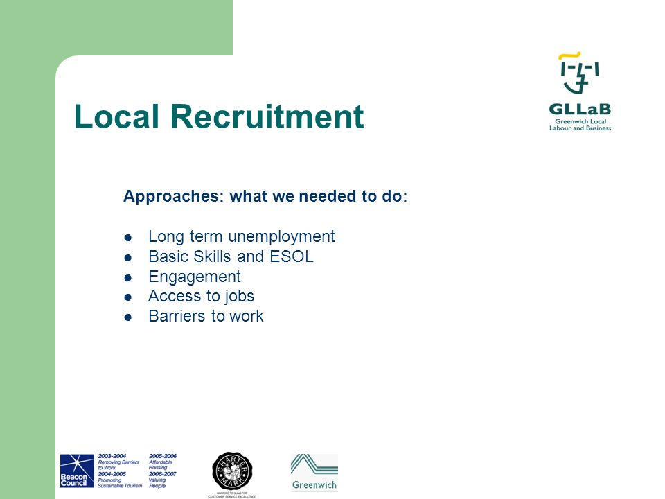 Local Recruitment Approaches: what we needed to do: