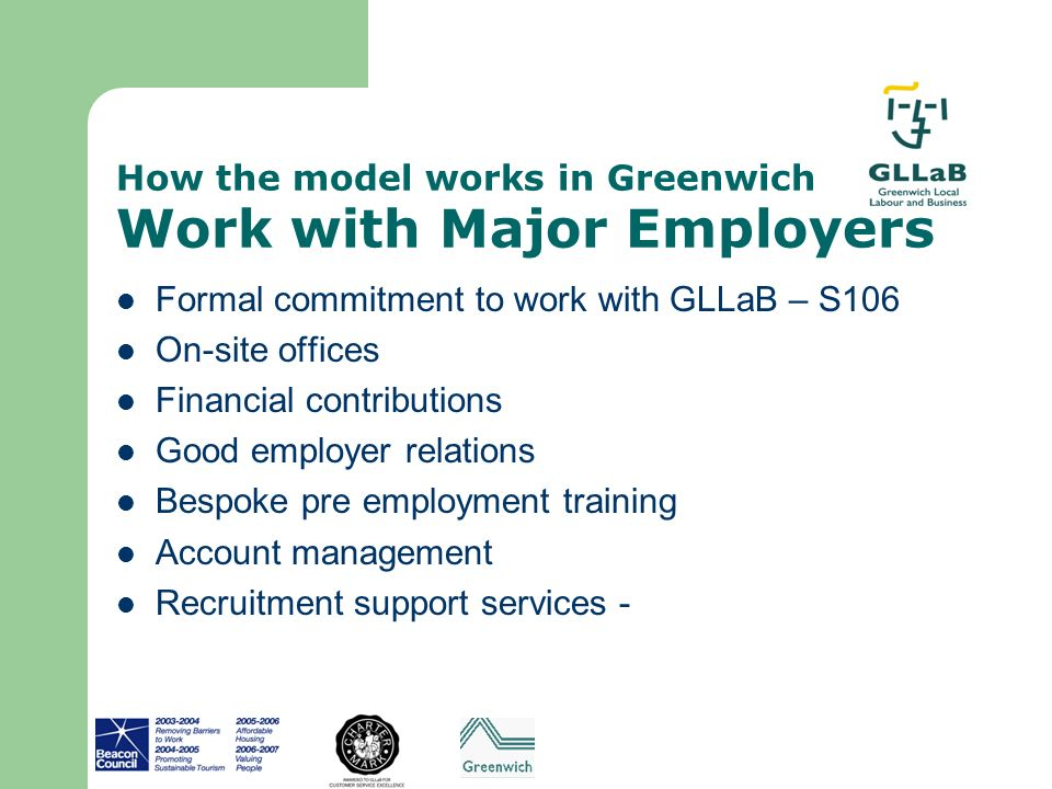 How the model works in Greenwich Work with Major Employers