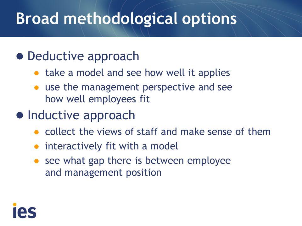 Broad methodological options