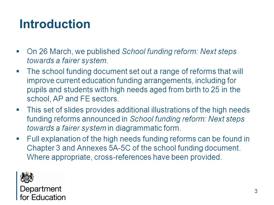 Introduction On 26 March, we published School funding reform: Next steps towards a fairer system.