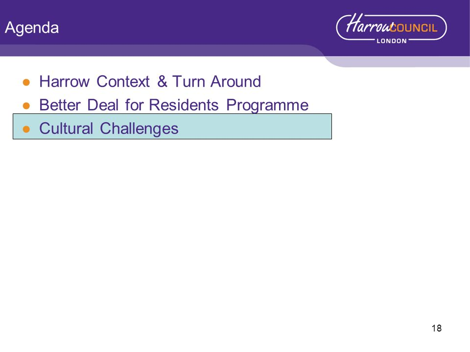 Agenda Harrow Context & Turn Around Better Deal for Residents Programme Cultural Challenges