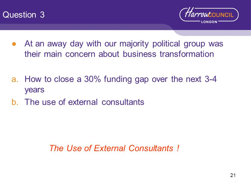 The Use of External Consultants !