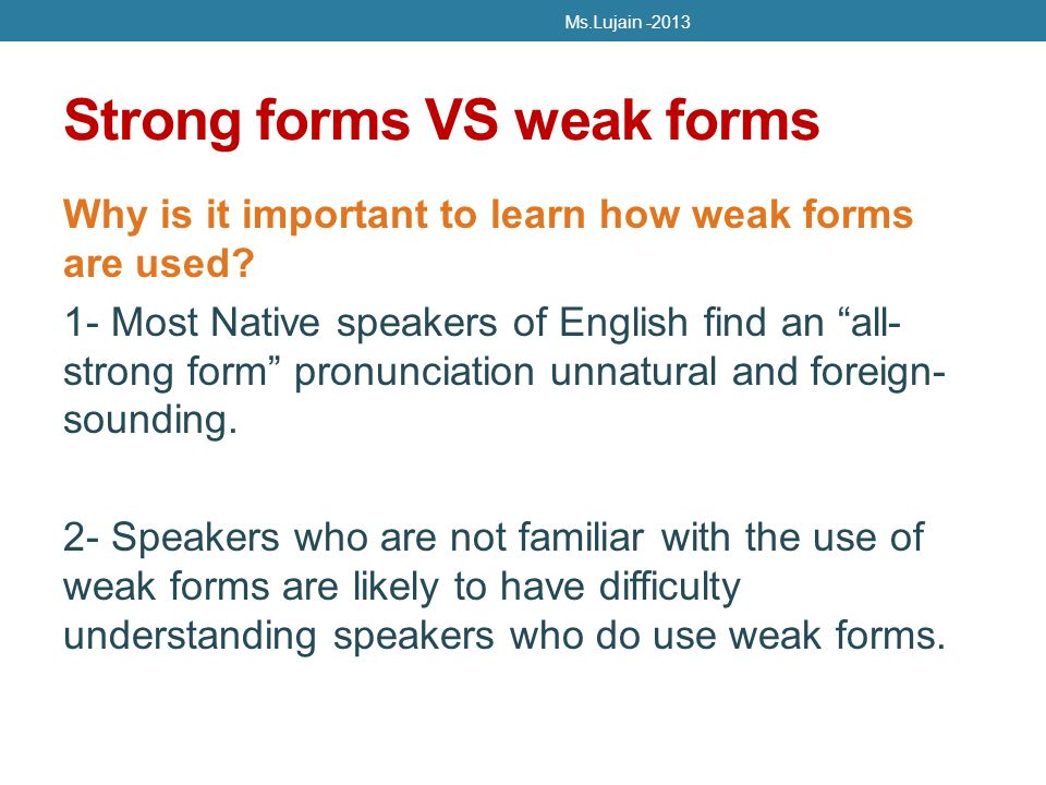 Ms.Lujain Weak forms Chapter 10 Week 12 April ppt download