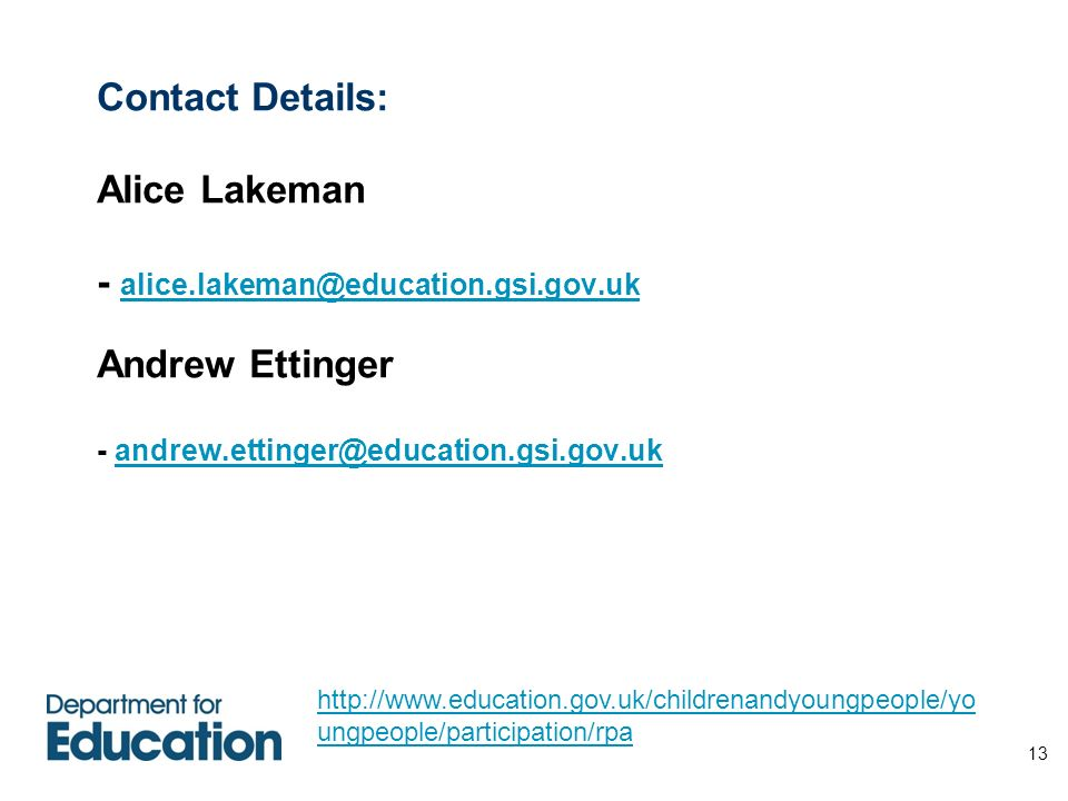 Contact Details: Alice Lakeman - alice. gsi. gov