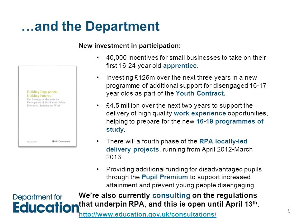 …and the Department New investment in participation: 40,000 incentives for small businesses to take on their first 16-24 year old apprentice.