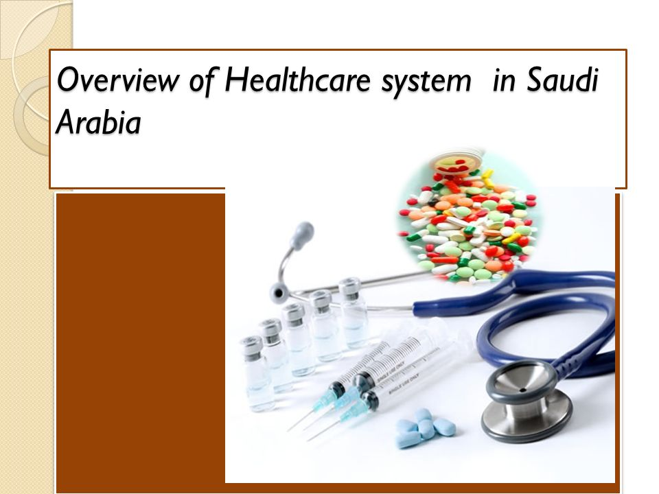 the health care system of saudi arabia Health workforce the kingdom of saudi arabia has a vast variety of health care workers, including physicians, nurses, pharmacists, psychologists, dentists, speech therapists, laboratory technologists, respiratory therapists, dieticians, physical therapists, and radiologists.