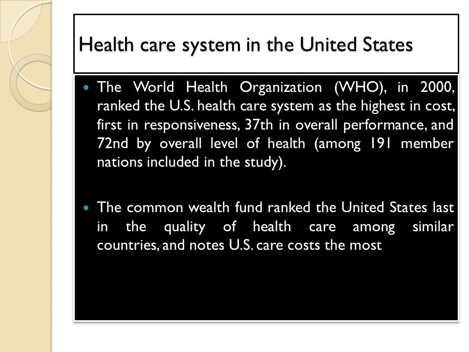 a study on the american health care system Health care/system redesign involves making systematic changes to primary care practices and health systems to improve the quality, efficiency, and effectiveness of patient care.