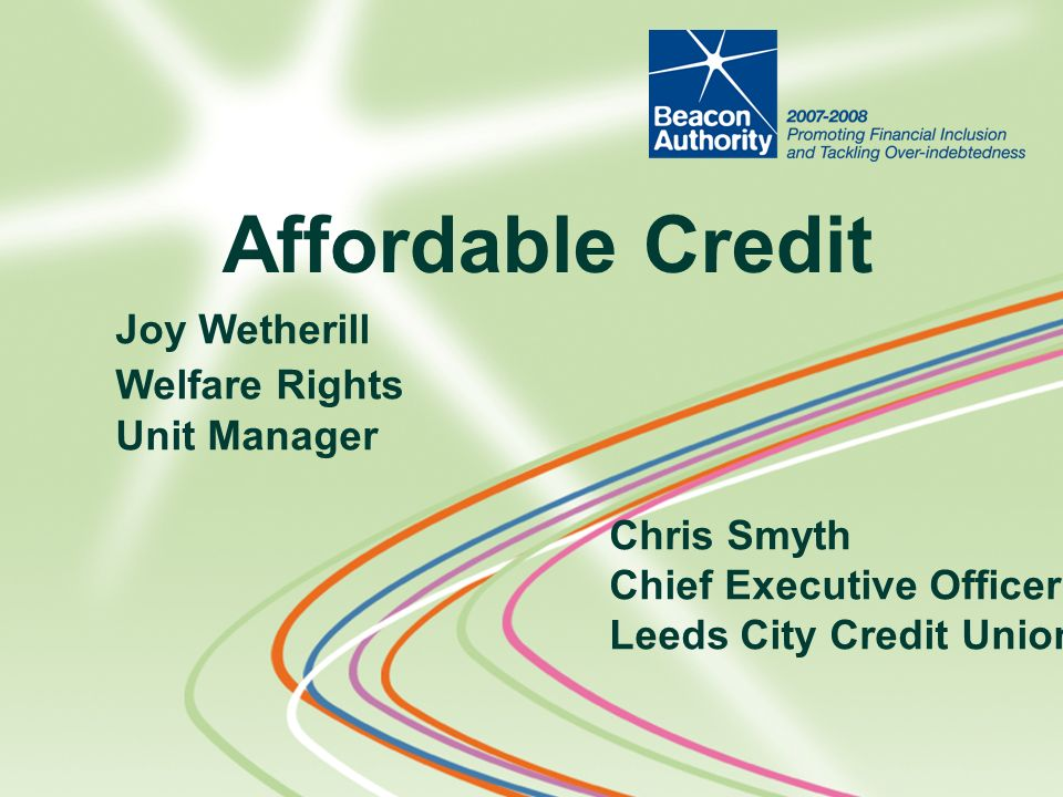 Affordable Credit Joy Wetherill Welfare Rights Unit Manager