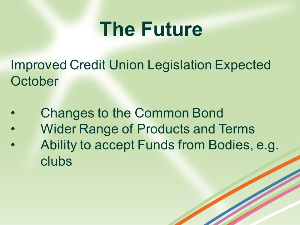 The Future Improved Credit Union Legislation Expected October