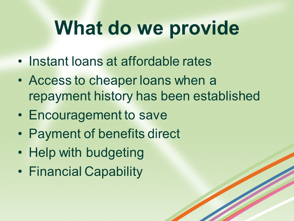 What do we provide Instant loans at affordable rates