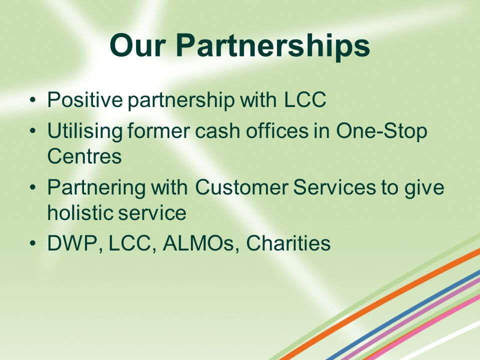 Our Partnerships Positive partnership with LCC
