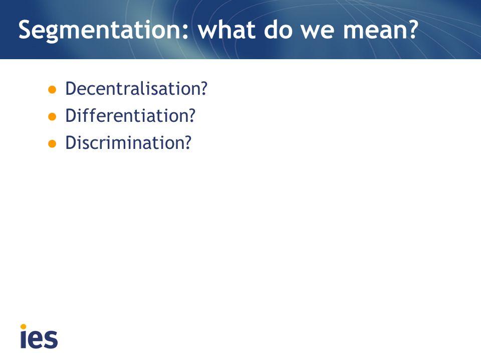 Segmentation: what do we mean