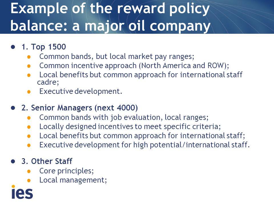 Example of the reward policy balance: a major oil company