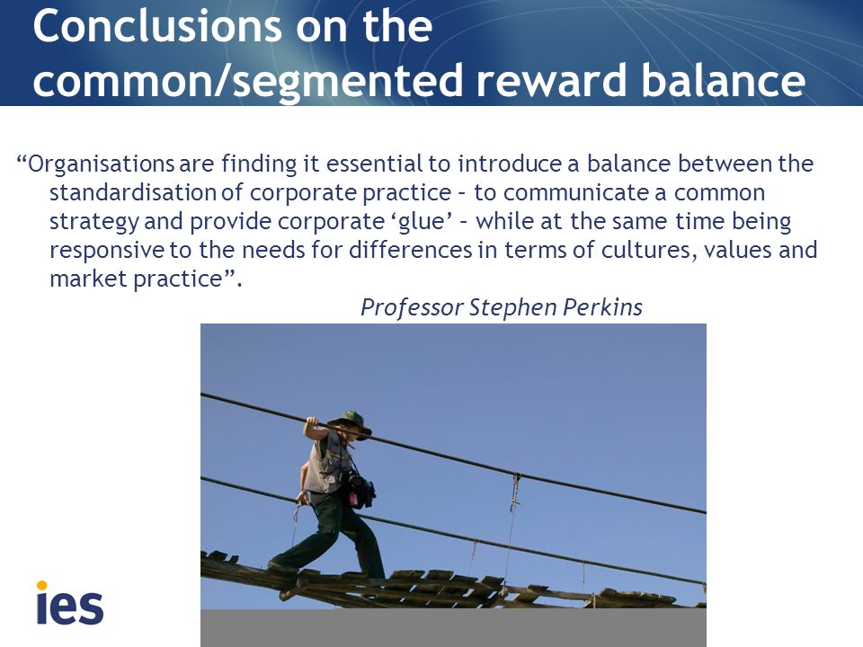 Conclusions on the common/segmented reward balance
