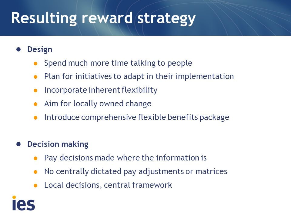 Resulting reward strategy