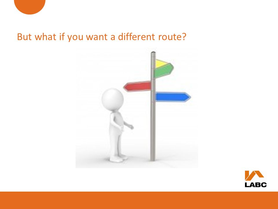 But what if you want a different route
