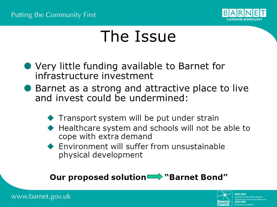 Our proposed solution Barnet Bond