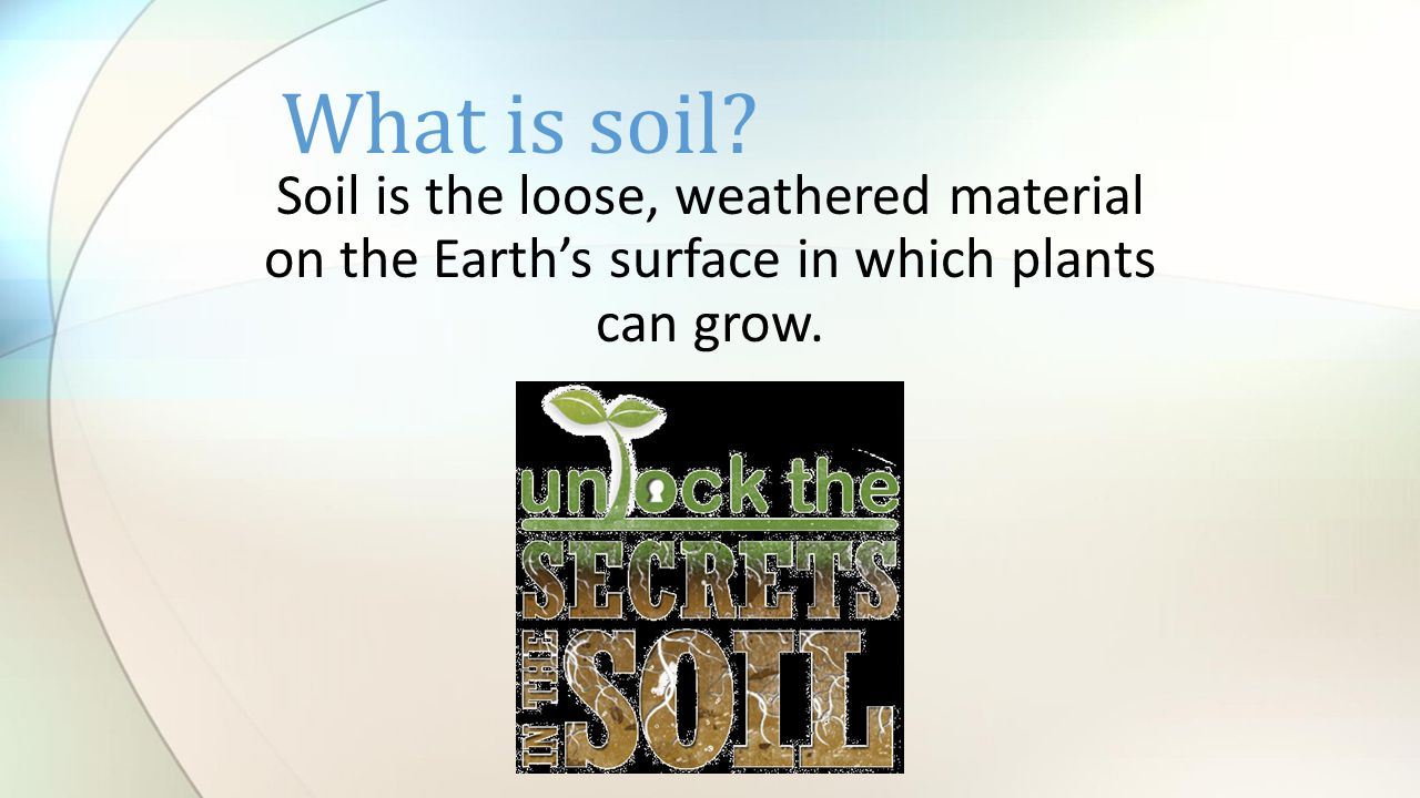 Soil soil formation and soil layers ppt video online for What 5 materials make up soil