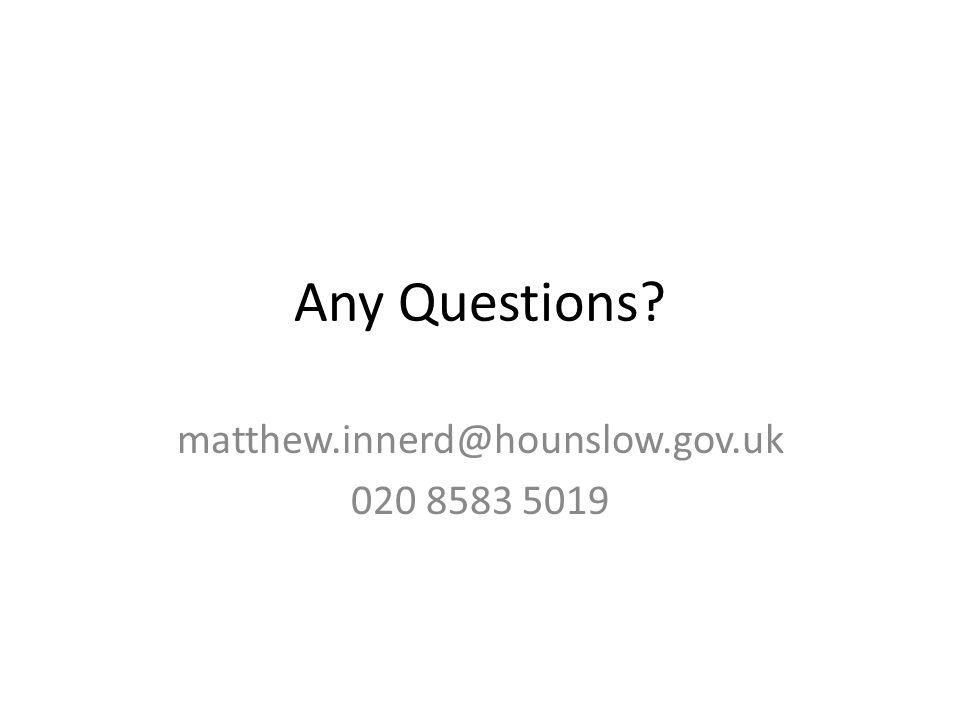 matthew.innerd@hounslow.gov.uk 020 8583 5019