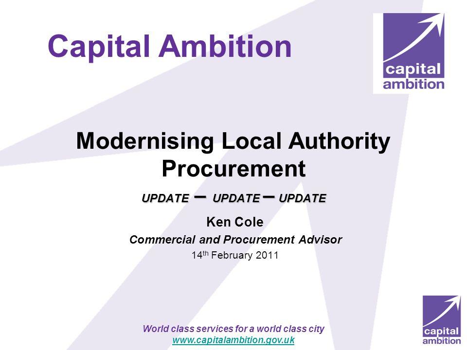Modernising Local Authority Procurement UPDATE – UPDATE – UPDATE