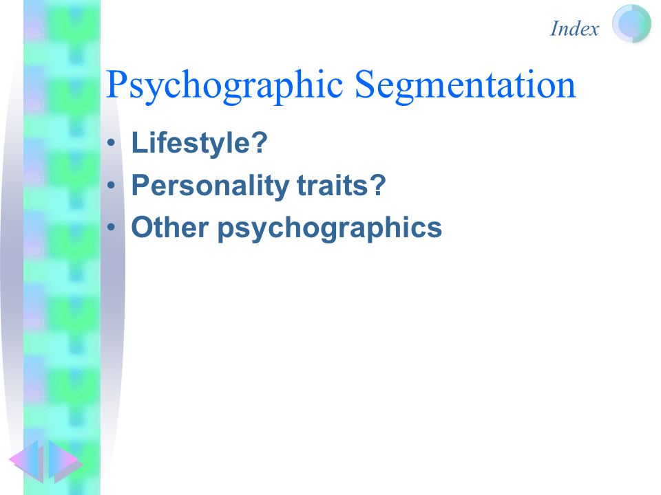 leading fmcg product using psychographic segmentation Market segmentation indicates the division of an existing market into different sub-markets with fmcg products psychographic segmentation: values.