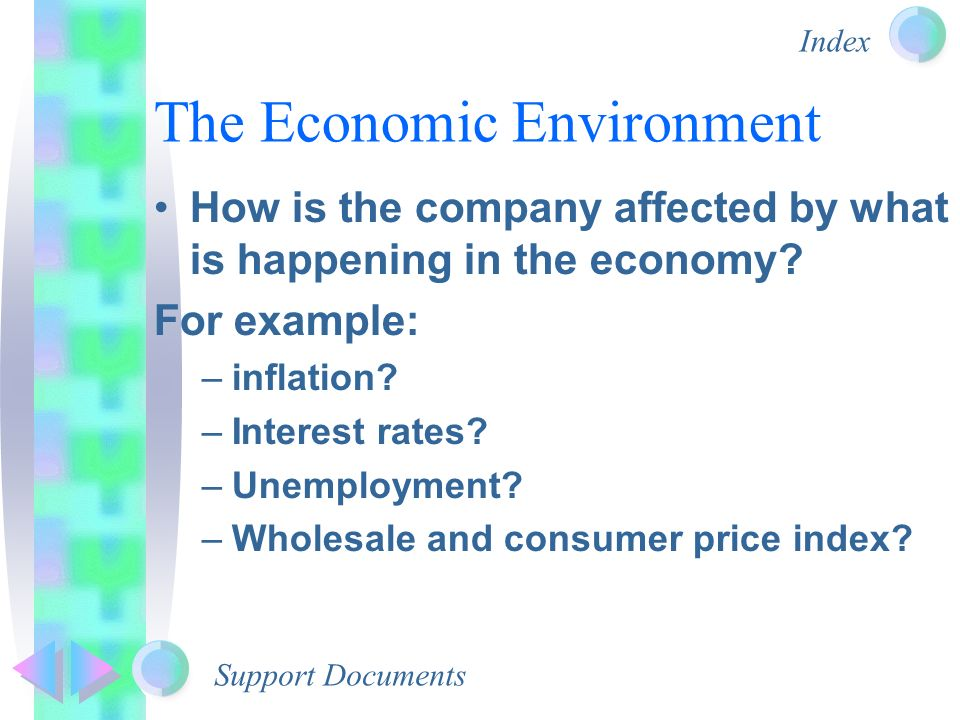 economic environment with example On the economics of sustainability, with emphasis on analyses that involve concern for intergenerational equity in the long-term decisionmaking of a society recognition of the role of finite environmental resources in long-term decisionmaking and recognizable, if perhaps unconventional.
