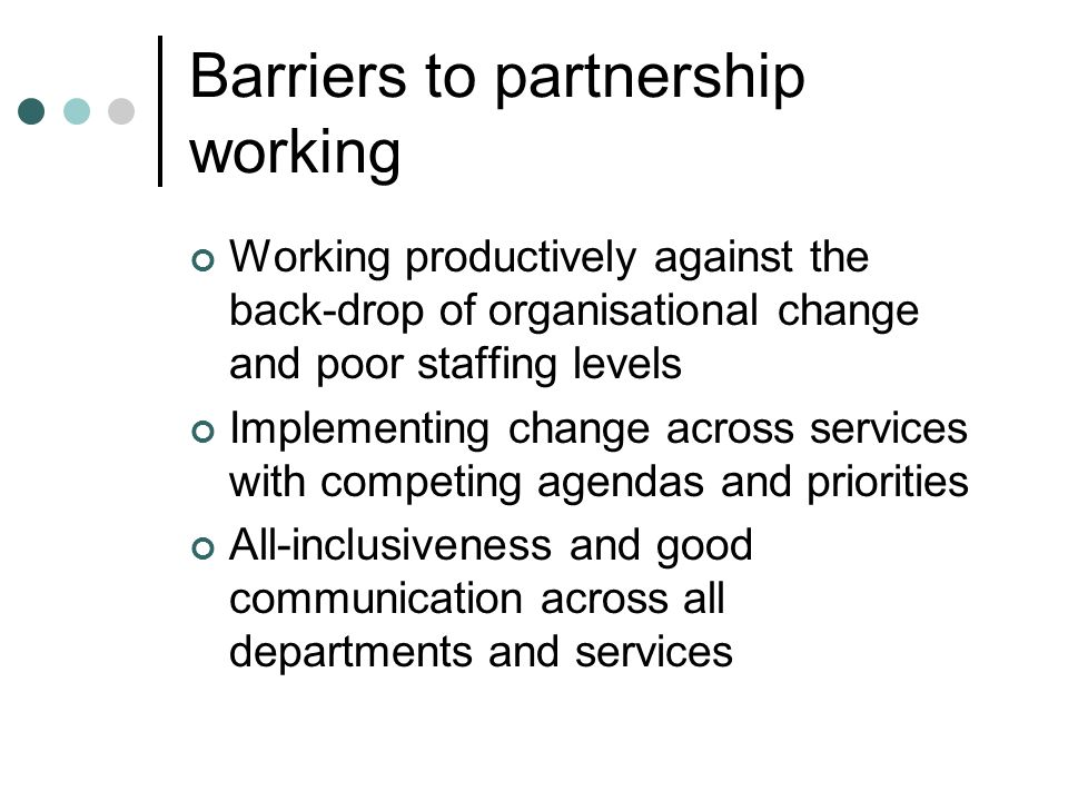 Barriers to partnership working