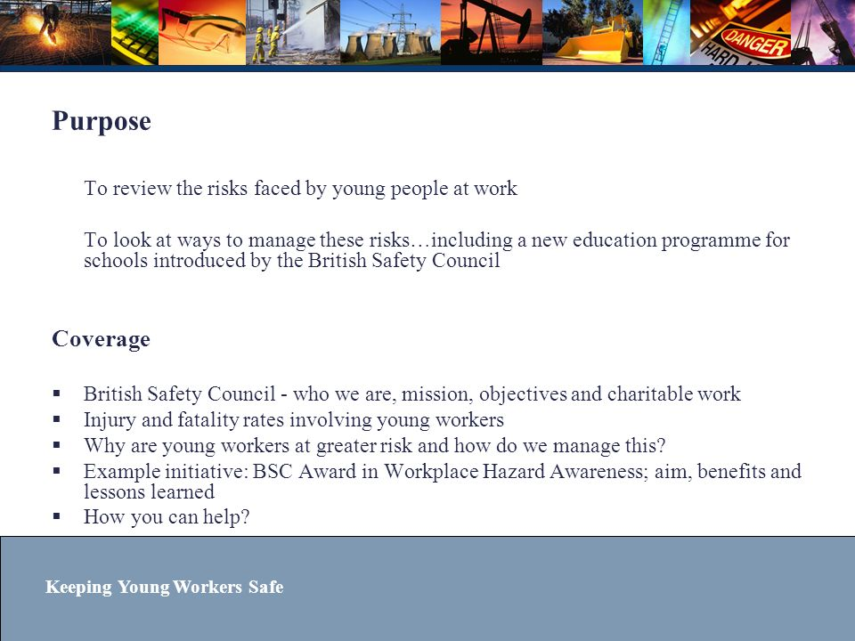 Coverage To review the risks faced by young people at work