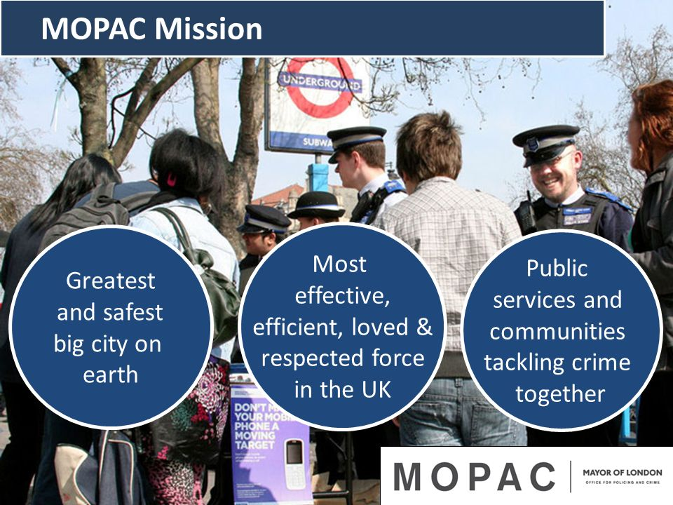 MOPAC Mission Most Public Greatest effective, services and and safest