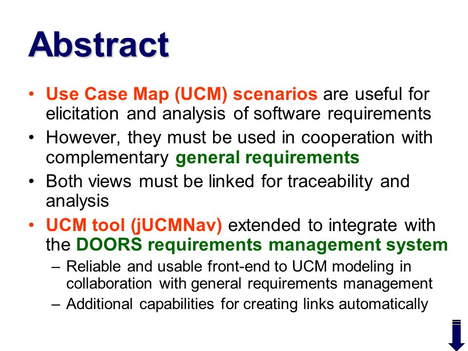 Abstract Use Case Map UCM scenarios are useful for elicitation