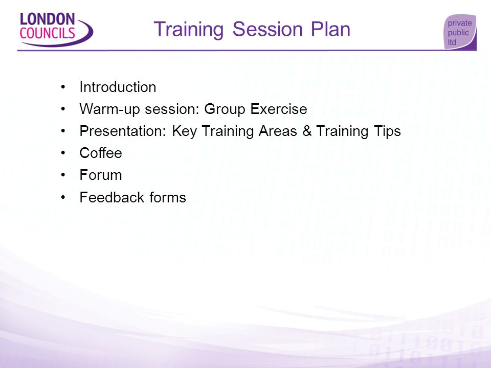 Training Session Plan Introduction Warm-up session: Group Exercise