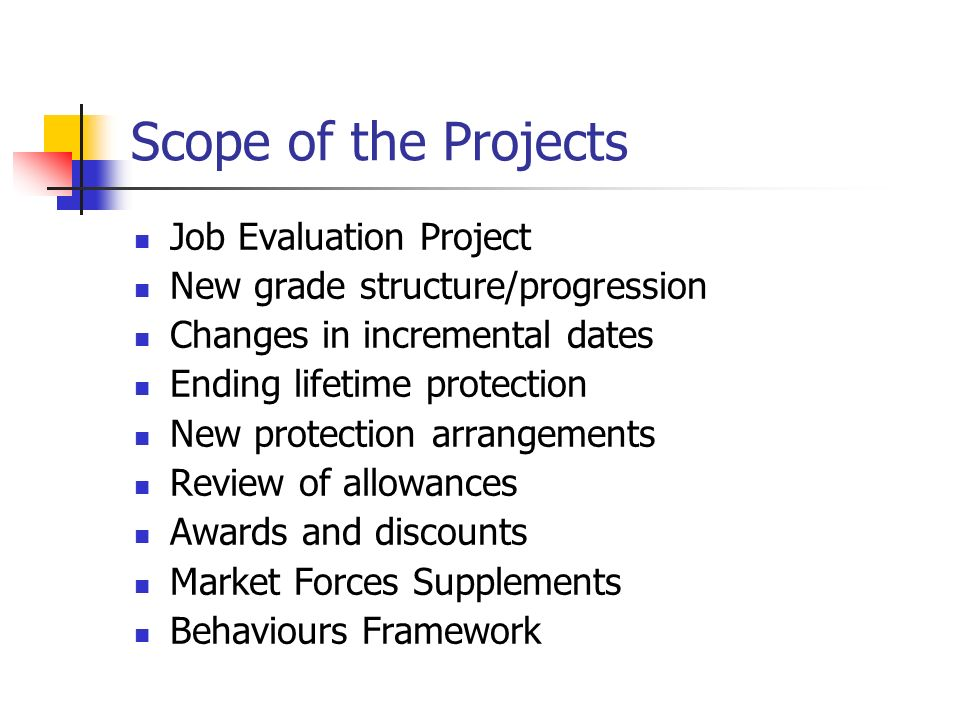 Scope of the Projects Job Evaluation Project
