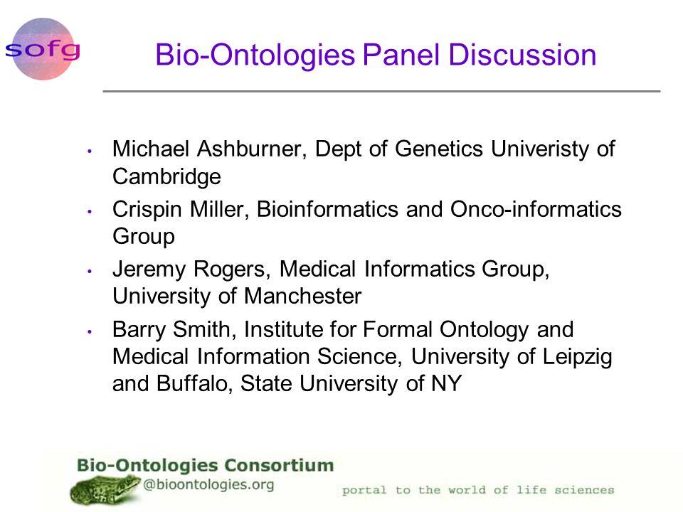 Bio-Ontologies Panel Discussion