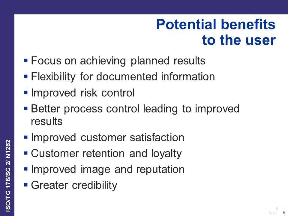 Potential benefits to the user